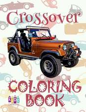 ✌ Crossover ✎ Adults Coloring Book Cars ✎ Coloring Book for Adults with Colors ✍ (Coloring Book Expert) Coloring Books for Sen