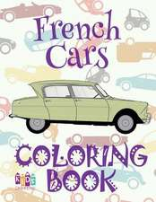 ✌ French Cars ✎ Cars Coloring Book for Adults ✎ Coloring Books for Adults Relaxation ✍ (Coloring Book for Adults) Coloring Boo