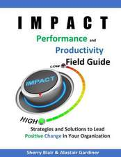 Impact Performance & Productivity Field Guide