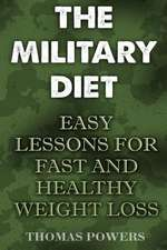 The Military Diet