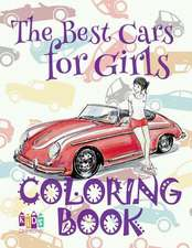 The Best Cars for Girls Coloring Book