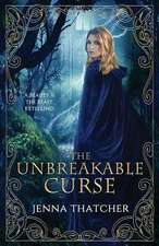 The Unbreakable Curse
