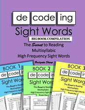 Decoding Sight Words Big Book Compilation