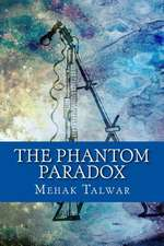 The Phantom Paradox