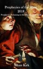 Prophecies of the West