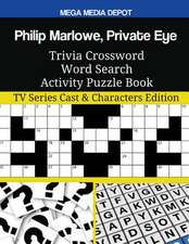 Philip Marlowe, Private Eye Trivia Crossword Word Search Activity Puzzle Book