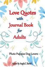 Love Quotes with Journal Book for Adults