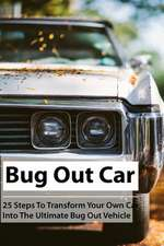 Bug Out Car