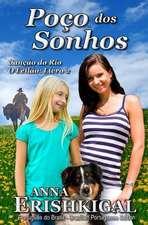 Poco DOS Sonhos (Portuguese Edition)