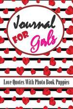 Journal for Girls Love Quotes Photo Book Puppies