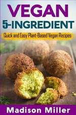 Vegan 5-Ingredient ***Black & White Edition***