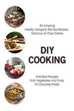 DIY Cooking