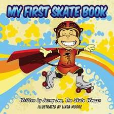 My First Skate Book - Skate Woman Comic Book Super Series - 5 Minute Stories