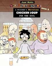 A Prisoner's Revolting Chicken Soup for the Soul