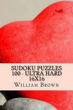 Sudoku Puzzles 100 - Ultra Hard 16x16