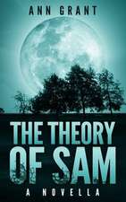 The Theory of Sam