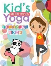 Kid's Yoga (Animal Poses) Coloring Book