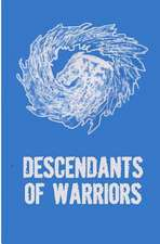 Descendants of Warriors