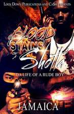 Blood Stains of a Shotta