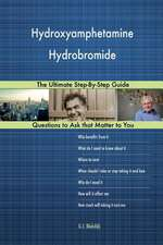 Hydroxyamphetamine Hydrobromide; The Ultimate Step-By-Step Guide
