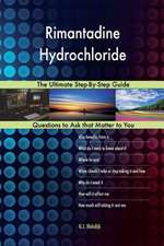 Rimantadine Hydrochloride; The Ultimate Step-By-Step Guide