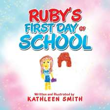 Ruby's First Day of School