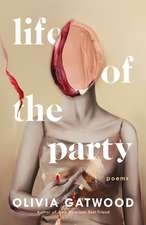 Life of the Party: Poems