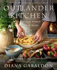 Outlander Kitchen 2: To the New World and Back Again