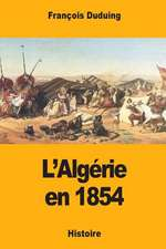 L'Algerie En 1854