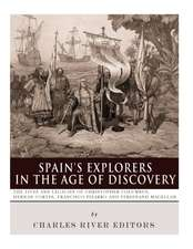 Spain's Explorers in the Age of Discovery