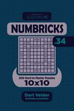 Sudoku Numbricks - 200 Hard to Master Puzzles 10x10 (Volume 34)