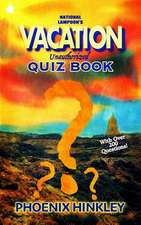 National Lampoon's Vacation Unauthorized Quiz Book