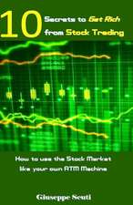 10 Secrets to Get Rich from Stock Trading