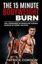 The 15 Minute Bodyweight Burn