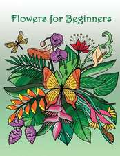 Flowers for Beginners