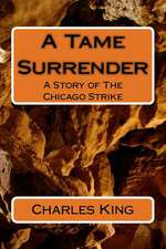 A Tame Surrender