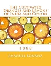 The Cultivated Oranges and Lemons of India and Ceylon
