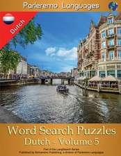 Parleremo Languages Word Search Puzzles Dutch - Volume 5