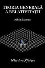 Teoria Generala a Relativitatii