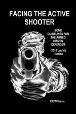 Facing the Active Shooter