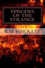 Episodes of the Strange