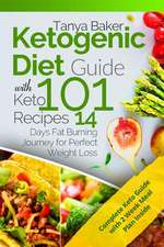 Ketogenic Diet Guide with 101 Keto Recipes