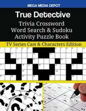 True Detective Trivia Crossword Word Search & Sudoku Activity Puzzle Book