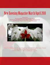 New Dawning Magazine March/April 2018