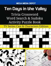 Ten Days in the Valley Trivia Crossword Word Search & Sudoku Activity Puzzle Book