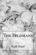 The Feldmans