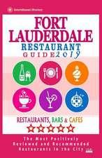 Fort Lauderdale Restaurant Guide 2019
