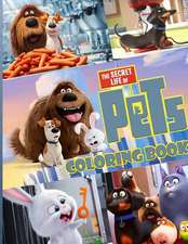 The Secret Life of Pets Coloring Book