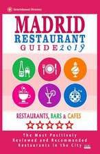 Madrid Restaurant Guide 2019