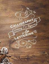 Calligraphy & Lettering for Beginners